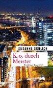 K.O. durch Meister - Susanne Grulich