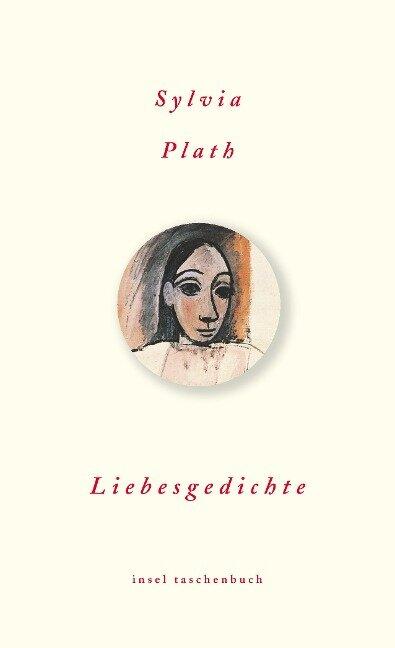 Liebesgedichte - Sylvia Plath