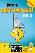 Shit happens! Vol. 2 - Ralph Ruthe