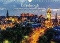 Edinburgh - Impressionen aus der schottischen Hauptstadt (Wandkalender 2019 DIN A4 quer) - Christian Müller
