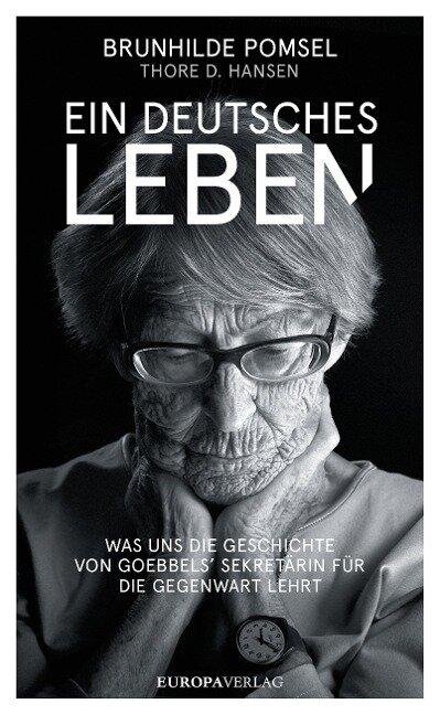Ein Deutsches Leben - Thore D. Hansen