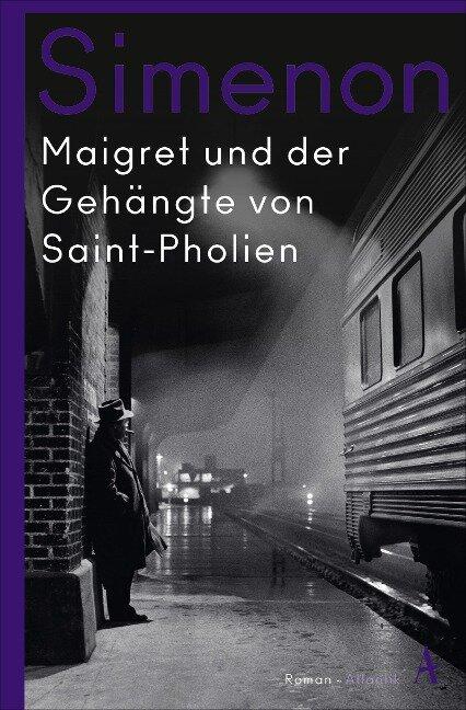 Maigret und der Gehängte von Saint-Pholien - Georges Simenon