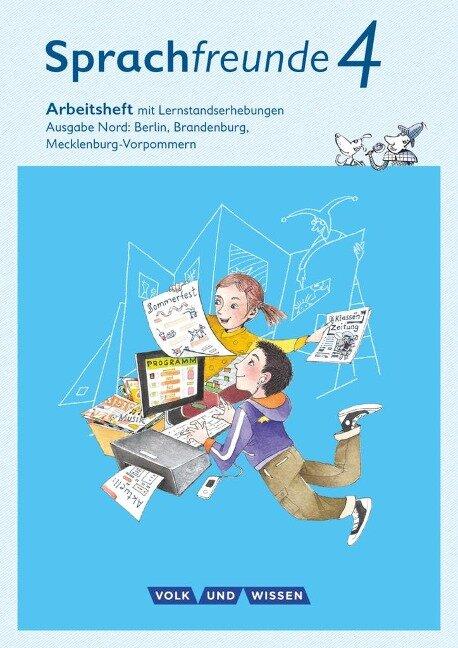 Sprachfreunde 4. Schuljahr - Ausgabe Nord (Berlin, Brandenburg, Mecklenburg-Vorpommern) - Arbeitsheft Schulausgangsschrift - Katrin Junghänel, Susanne Kelch, Andrea Knöfler