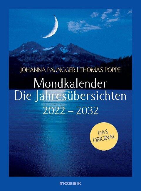 Mondkalender - die Jahresübersichten 2022-2029 - Johanna Paungger, Thomas Poppe