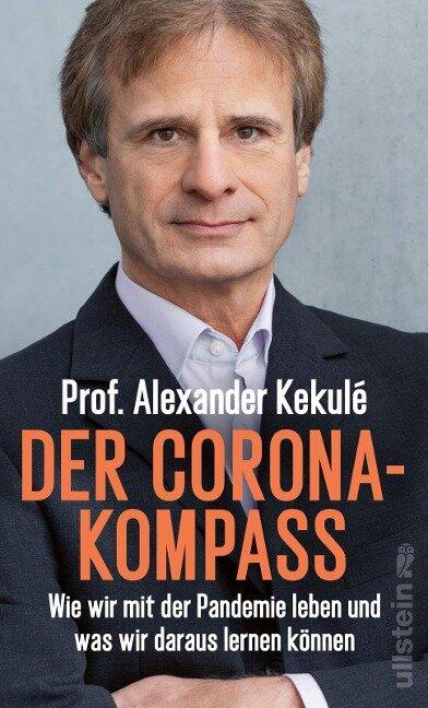 Der Corona-Kompass - Alexander Kekulé