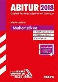 Abiturprüfung Niedersachsen 2018 - Mathematik EA inkl. Online-Prüfungstraining -