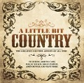 A Little Bit Country - Various