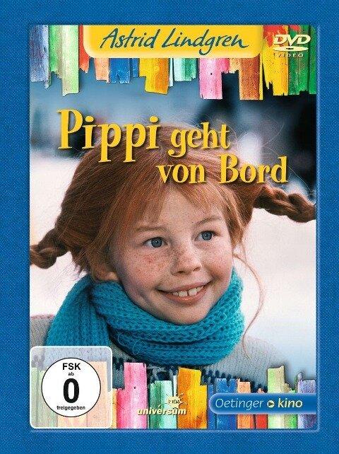 Pippi geht von Bord - Astrid Lindgren
