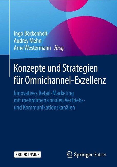 Konzepte und Strategien für Omnichannel-Exzellenz -