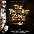 The Twilight Zone Radio Dramas, Vol. 23 - Various