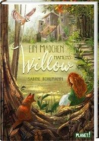 Ein Mädchen namens Willow - Sabine Bohlmann