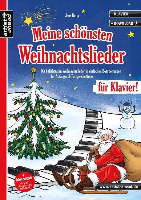 Meine schönsten Weihnachtslieder für Klavier! - Jens Rupp