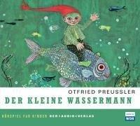 Der kleine Wassermann. 2 CDs - Otfried Preußler