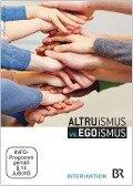 Altruismus vs. Egoismus. DVD-Video - Inter/Aktion