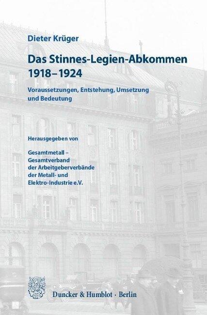 Das Stinnes-Legien-Abkommen 1918-1924 - Dieter Krüger