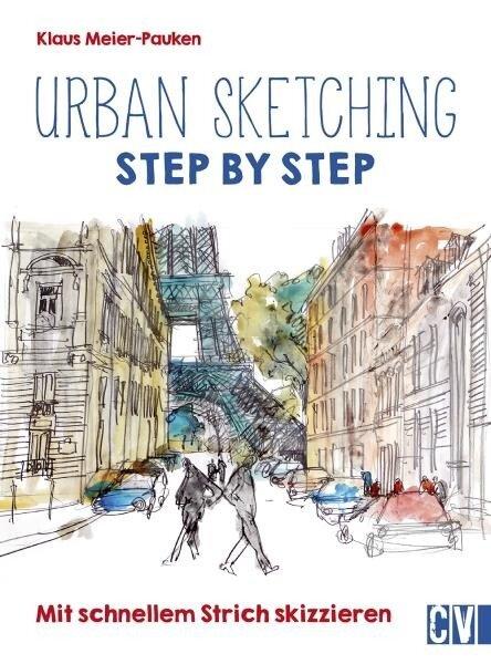 Urban sketching Step by Step - Klaus Meier-Pauken