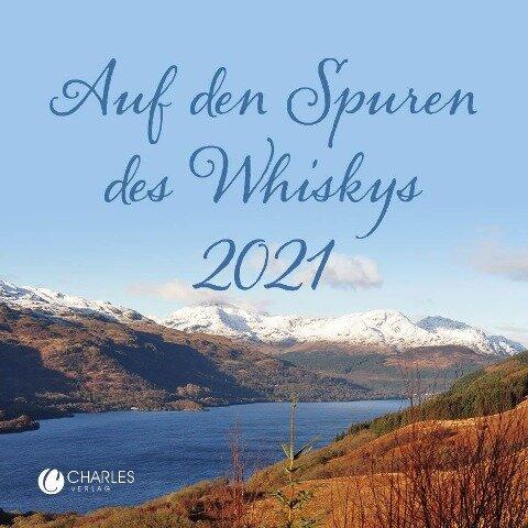 Auf den Spuren des Whiskys 2021 - Katja Wündrich
