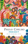 Freiheit - Buch-Kalender 2018 - Paulo Coelho