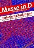 Messe in D (Gesangsausgabe) - Andreas Mücksch
