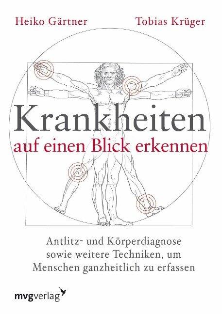 Krankheiten auf einen Blick erkennen - Heiko Gärtner, Tobias Krüger