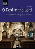 O Rest in the Lord, mit 1 Audio-CD -