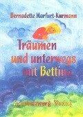 Träumen und unterwegs mit Bettina - Bernadette Marfurt-Kurmann