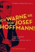 Ich warne Sie vor Josef Hoffmann -