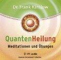 Quantenheilung - Meditationen und Übungen - Frank Kinslow