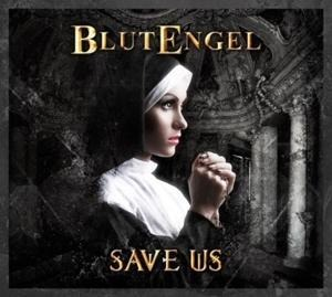 Save Us (Deluxe Edition) - Blutengel