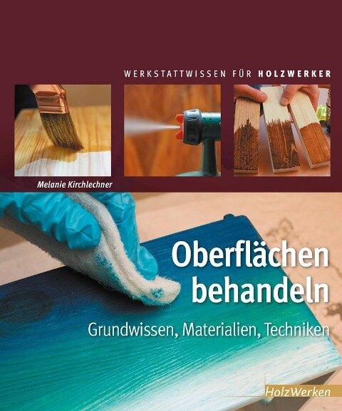 Oberflächen behandeln - Melanie Kirchlechner