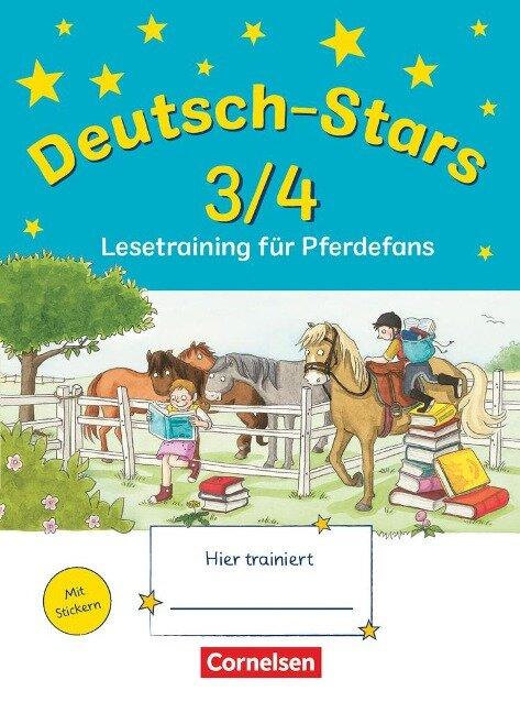 Deutsch-Stars 3./4. Schuljahr. Lesetraining für Pferdefans -