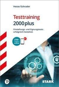 STARK Testtraining 2000plus - Jürgen Hesse, Hans Christian Schrader