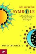 Das Buch der Symbole - Rainer Oberthür