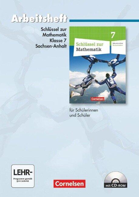 Schlüssel zur Mathematik 7. Schuljahr. Arbeitsheft mit eingelegten Lösungen und CD-ROM. Sekundarschule Sachsen-Anhalt -