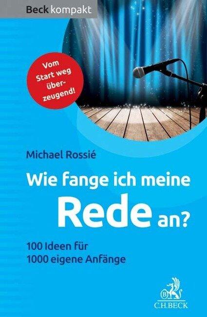 Wie fange ich meine Rede an? - Michael Rossié