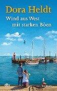 Wind aus West mit starken Böen - Dora Heldt