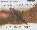 So Sure of Death - Dana Stabenow