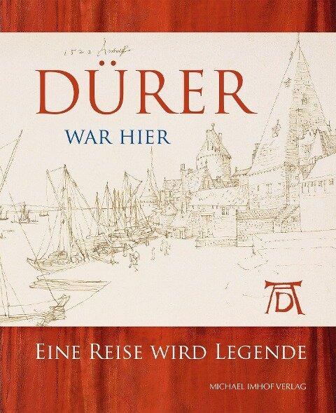 Dürer war hier -