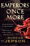 Emperors Once More - Duncan Jepson