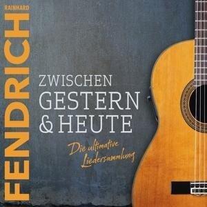 Zwischen Gestern & Heute-Die Ultimative Liedersa - Rainhard Fendrich