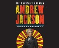Andrew Jackson: The Making of America - Teri Kanefield
