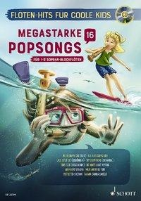 Megastarke Popsongs. Band 16. Ausgabe mit CD -