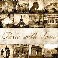Paris with love (Wall Calendar 2017 300 × 300 mm Square) - Jeanette Dobrindt