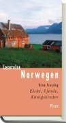 Lesereise Norwegen. Elche, Fjorde, Königskinder - Nina Freydag