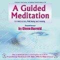 A Guided Meditation - Glenn Harrold