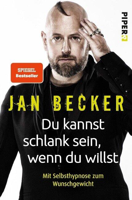 Du kannst schlank sein, wenn du willst - Jan Becker