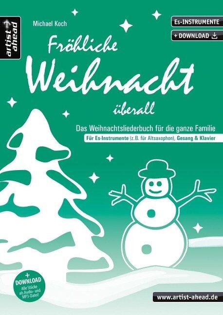Fröhliche Weihnacht überall (Es) - Michael Koch
