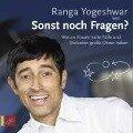 Sonst noch Fragen? - Ranga Yogeshwar