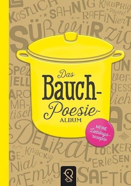 Das Bauch-Poesie-Album - Julia Schmiedel, Sonja Gagel