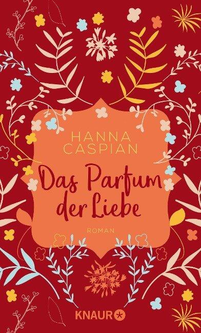 Das Parfum der Liebe - Hanna Caspian
